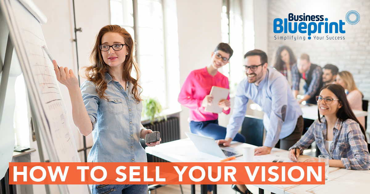 How to sell your vision